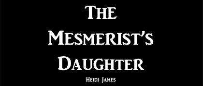 the-mesmerists-daughter-chop